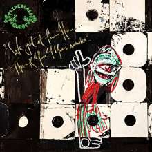A Tribe Called Quest: We Got It From Here… Thank You 4 Your Service (Explicit), CD