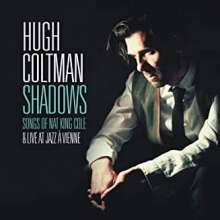 Hugh Coltman: Shadows (Songs Of Nat King Cole), 2 CDs