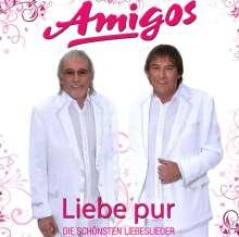 Die Amigos: Liebe pur: Die schönsten Liebeslieder, CD