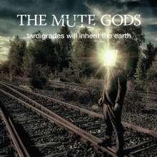 The Mute Gods: Tardigrades Will Inherit The Earth (180g), 2 LPs und 1 CD
