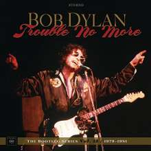 Bob Dylan: Trouble No More: The Bootleg Series Vol. 13 / 1979 - 1981 (Deluxe Edition), 8 CDs, 1 DVD und 1 Buch