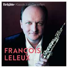 Francois Leleux - Brigitte Klassik zum Genießen, CD
