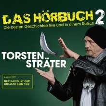 Torsten Sträter: Das Hörbuch 2 Live - Der David ist dem Goliath sein Tod, 3 CDs
