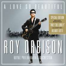 Roy Orbison: A Love So Beautiful: Roy Orbison & The Royal Philharmonic Orchestra (Special-Edition), CD