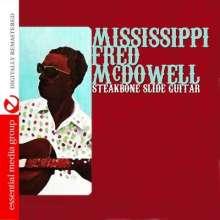 Mississippi Fred McDowell: Steakbone Slide Guitar, CD