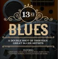 13x2 Blues: Double Shot Thirteen Great Blues / Var: 13x2 Blues: Double Shot Thirteen Great Blues / Var, CD