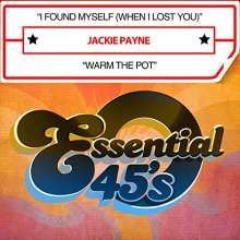 Jackie Payne: I Found Myself  / Warm The, CD