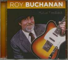 Roy Buchanan: Mutual Feedback, CD