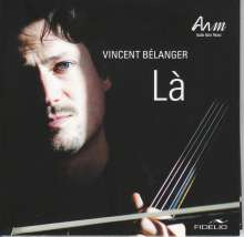 Vincent Belanger - La, CD