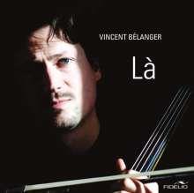 Vincent Belanger - La (180g), 2 LPs