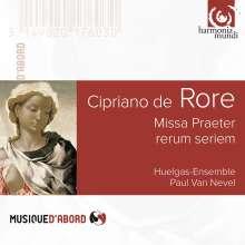 Cipriano de Rore (1516-1565): Missa Praeter rerum seriem, CD