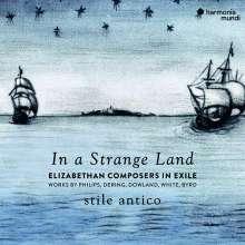 Stile Antico - In a Strange Land (Elizabethan Composers in Exile), CD