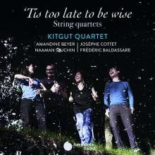 "Kitgut Quartet - ""Tis too late to be wise"", CD"