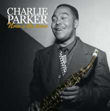 Charlie Parker (1920-1955): Now's The Time (Limited Edition), 2 LPs