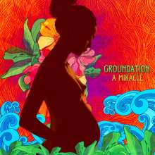 Groundation: A Miracle, CD