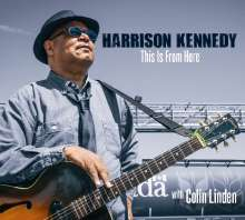 Harrison Kennedy: This Is From Here, CD