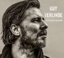 Guy Verlinde: Better Days Ahead (Digisleeve), CD
