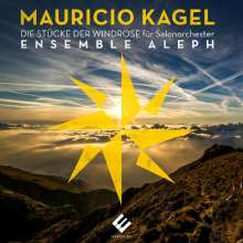 Mauricio Kagel (1931-2008): Die Stücke der Windrose für Salonorchester, 2 CDs