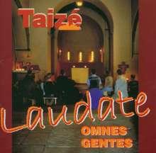 Gesänge aus Taize - Laudate Omnes Gentes, CD