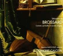 Sebastien de Brossard (1655-1730): Cantates spirituelles et Sonates d'eglise, CD
