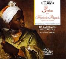 """Pierre Philidor (1681-1731): Trios für 2 Flöten & Bc Nr.2,3,5  """"3 Trios pour Hyacinthe Rigaud"""", CD"""