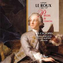 Gaspard le Roux (1660-1707): Pieces de clavessins, CD
