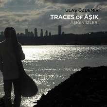 Ulaş Özdemir: Traces of Âşik (Âşiğin İzleri̇), CD