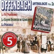 Jacques Offenbach (1819-1880): Jacques Offenbach Anthologie Vol.2, CD