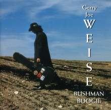 Gerry Joe Weise: Bushman Boogie, CD