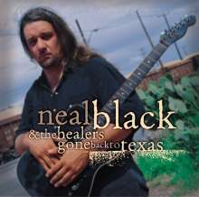 Neal Black: Gone Back To Texas, CD