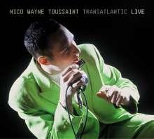 Nico Wayne Toussaint: Transatlantic - Live, 2 CDs