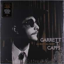 Garrett T. Capps: All Right, All Night, LP