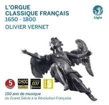 Olivier Vernet - L'Orgue Classique Francais 1650-1800, 10 CDs