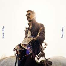 Sylvain Rifflet: Troubadours, LP