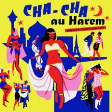 Cha Cha Au Harem Orientica - France 1960-1964, LP