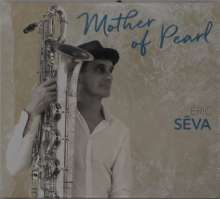 Éric Séva: Mother Of Pearl, CD