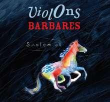 Violons Barbares: Saulem Ai, CD