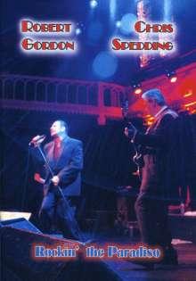 Robert Gordon & Chris Spedding: Rockin´ The Paradiso - Live 10.9.2005, DVD