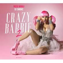 Nicki Minaj & DJ Smoke: Crazy Barbie-Mixtape 2, CD