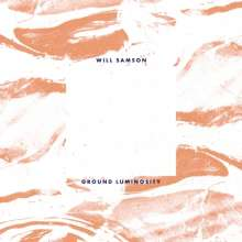 Will Samson: Ground Luminosity, LP