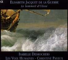 """Elisabeth-Claude Jacquet de la Guerre (1665-1729): Kantate """"Le Sommeil d'Ulisse"""", CD"""
