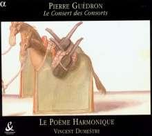 Pierre Guedron (1565-1621): Le Consert des Consorts, CD