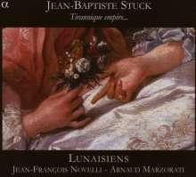 Jean-Baptiste Stuck (1680-1755): Tirannique Empire, CD