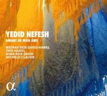 Yedid Nefesh - Amant de mon ame, CD