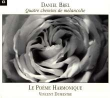 """Daniel Brel (geb. 1950): Werke für Bandoneon """"Quatre chemins de melancolie"""", CD"""