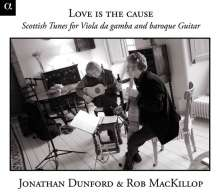 Love's the Cause -Scottish Tunes for Viola da gamba & Guitar, CD