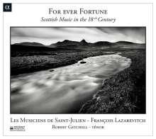 For Ever Fortune - Schottische Musik des 18.Jahrhunderts, CD