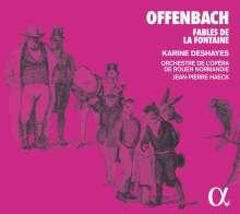 Jacques Offenbach (1819-1880): 6 Fables de la Fontaine (orchestriert von Jean-Pierre Haeck), CD