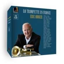 Eric Aubier  - La Trompette En France, 15 CDs