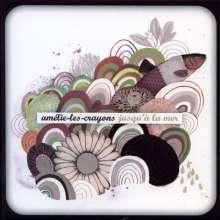 Amélie-Les-Crayons: Jusqu' A La Mer, CD